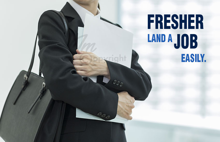 Tips-that-can-help-a-fresher-land-a-job-easily.
